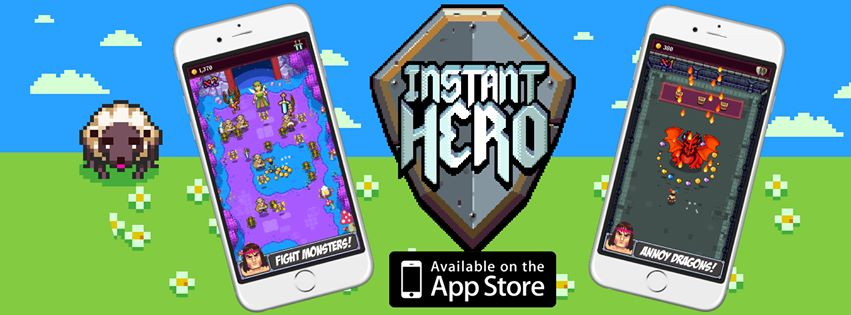 Instant Hero is an Instant Hit!