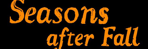 Seasons After Fall Unveils Gamescom Trailer