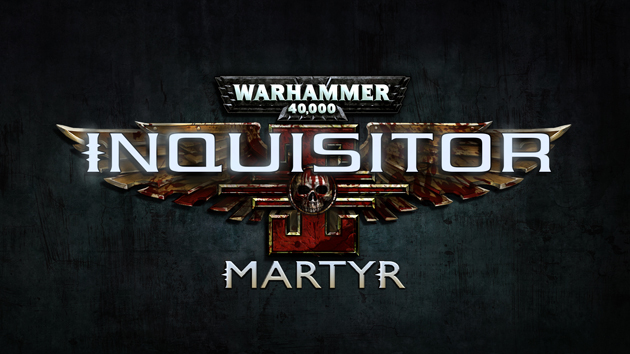 Warhammer 40,000: Inquisitor Martyr Announced