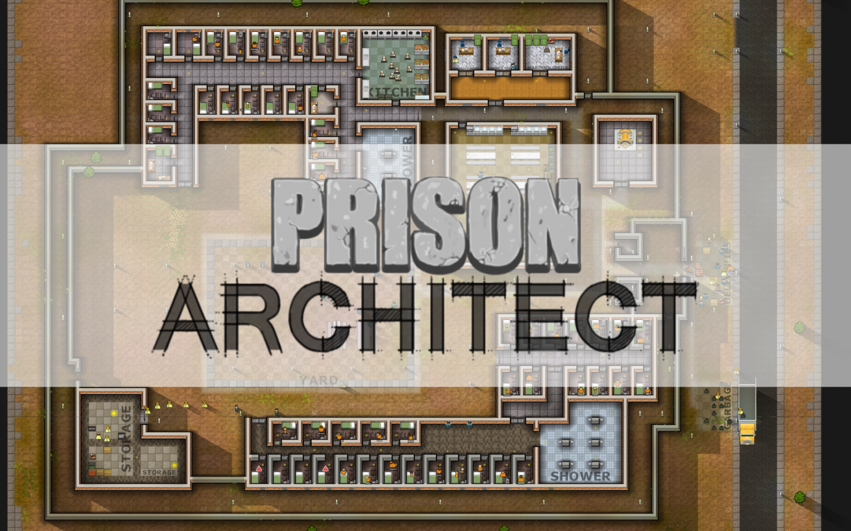 Prison Architect – Evolving from the Alpha!