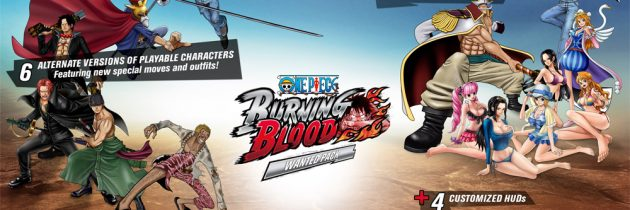Two Different Editions Of One Piece Burning Blood Now Available For Pre-Order On PSN