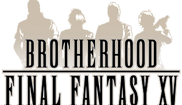 Brotherhood: Final Fantasy XV Episode 3 is Out Tomorrow