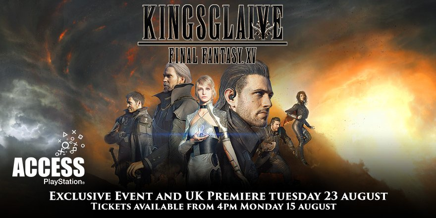PlayStation Access is hosting the Kingsglaive Final Fantasy 15 UK Premiere