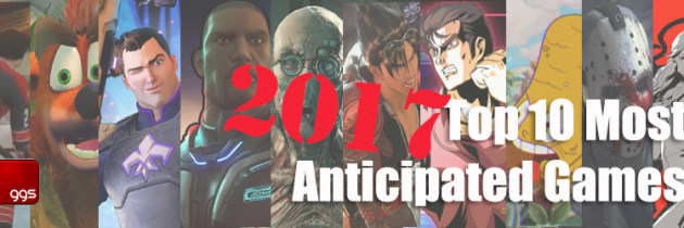 Dan's Ten Most Anticipated Games Of 2017