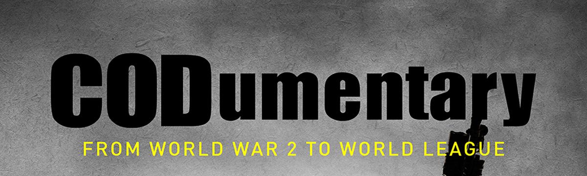 Call of Duty Documentary – CODumentary – Available Now
