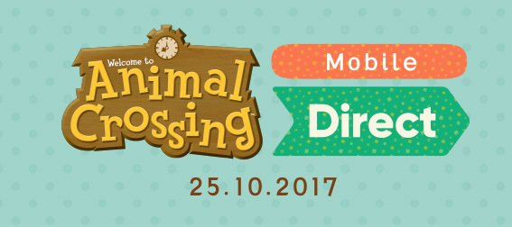 A Brand New Nintendo Direct Focusing on Animal Crossing Mobile Coming Wednesday at 7AM BST