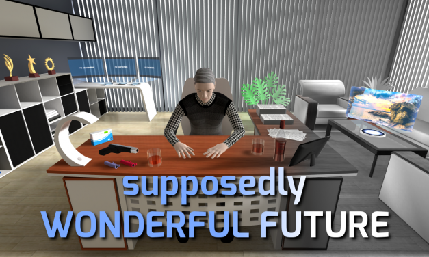 Review: Supposedly Wonderful Future