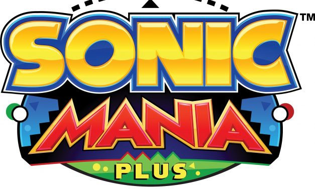 Gotta Go Fast! Sonic Mania Plus Releases This July