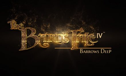 Review: The Bards Tale 4 – Barrows Deep
