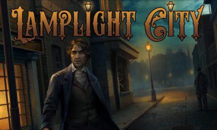 Review: Lamplight City