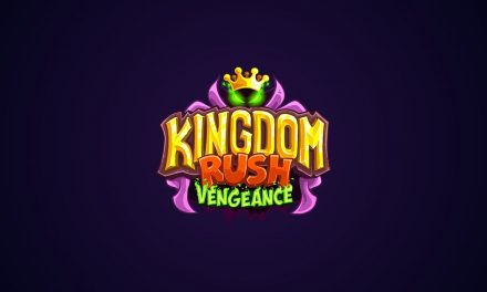 Kingdom Rush: Vengeance Available Now On The App Store and Google Play