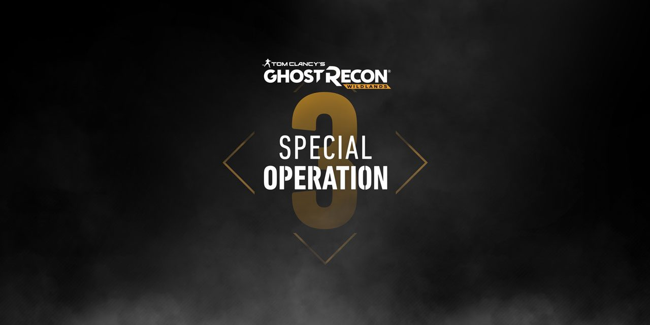 Ghost Recon Wildlands Special Operation 3 arrives next week