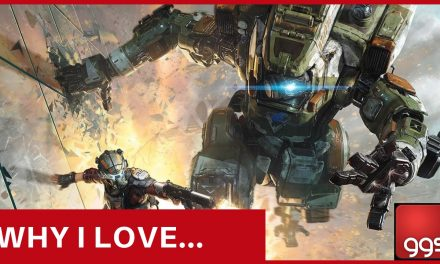 Why I Love… Titanfall 2