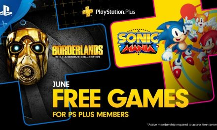 Sonic Mania and Borderlands The Handsome Collection Rock PS Plus For June