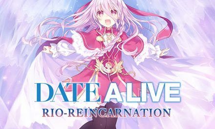 Date A Live: Rio Reincarnation Now Available