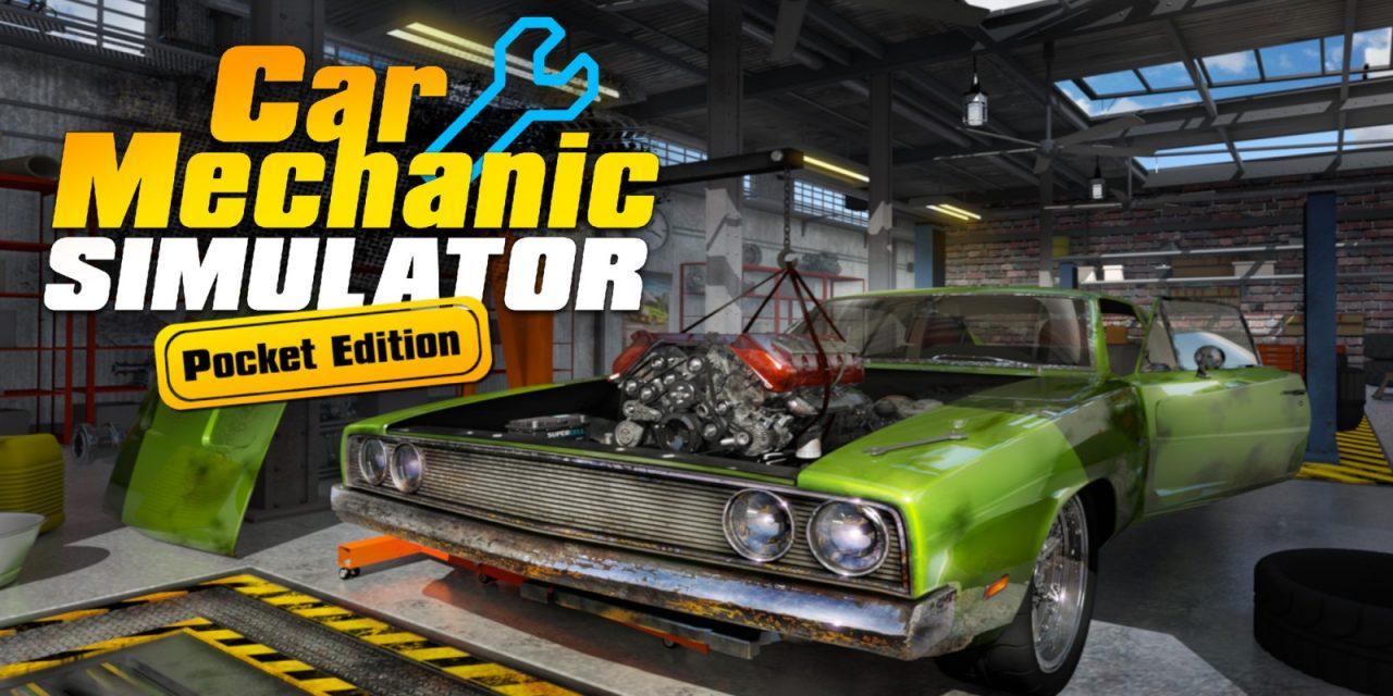 Car Mechanic Simulator Pocket Edition Announced For Nintendo Switch