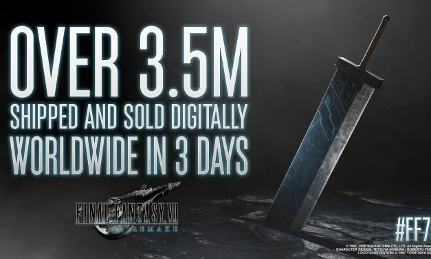 Final Fantasy 7 Remake physical and Digital Sales Hit 3.5 Million Worldwide in 3 Days!