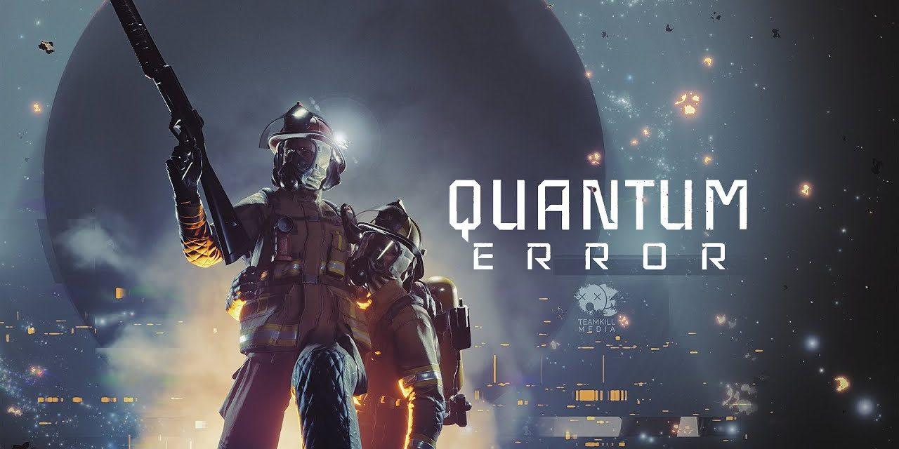 Quantum Error Gamescom 2020 Trailer Gives Us Some Spooks in Space