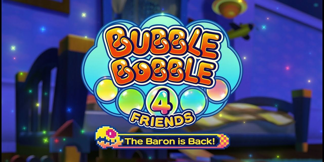 Review: Bubble Bobble 4 Friends: The Baron Is Back!
