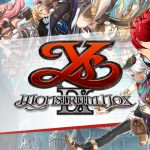 Ys 9: Monstrum Nox Story Trailer Revealed!