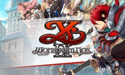Ys 9: Monstrum Nox Story Trailer Revealed!